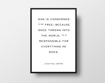 Jean-Paul Sartre, Philosophy Poster,  Writer Quote, Vintage Print, Author Quote, Existentialist, Thought, Life Quote, Typographic Print