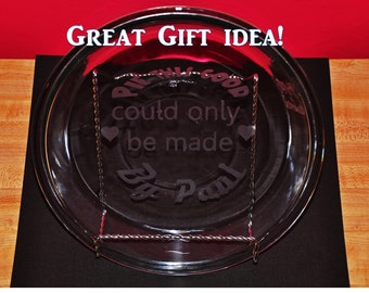 Personalized Etched Pie Plate