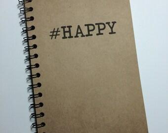 Journal, Bullet Journal, Happy, Spiral Notebook, #, Hashtag, Notebook, Spiral Journal, #Happy, gift, Sketchbook,  Birthday Gift, Diary, Girl