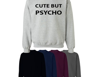 Cute But Psycho Sweater Jumper Style Trend Fun Novelty Mens Womens
