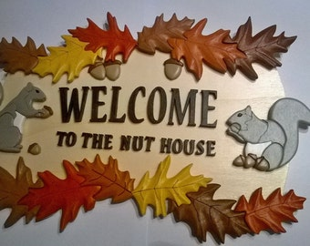 Handmade Wooden Welcome to the Nut House Sign