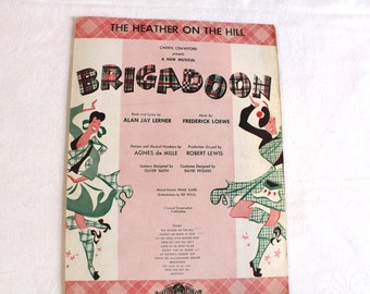 Vintage 1957 The Heather on the Hill Brigadoon Musical music sheet