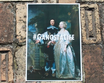 GangstaLife print (11.7 in x  11.7 in (A3))