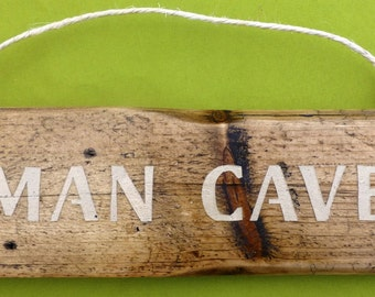 Man Cave hanging sign made from recycled wood