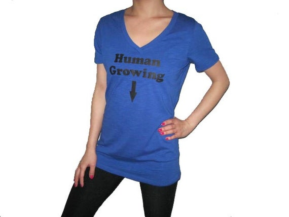 Human Growing V-neck T-Shirt, Human Growing Shirt,  Pregnancy Top, Funny Pregnancy Shirt, Workout Shirt, Maternity Shirt, Mom to Be, Baby.