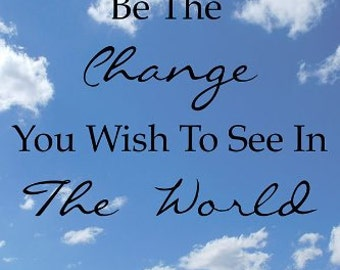 """Gandhi Quote -""""Be The Change"""" - Motivational Quotes - Wall Quotes Canvas Banner - 12x18"""""""