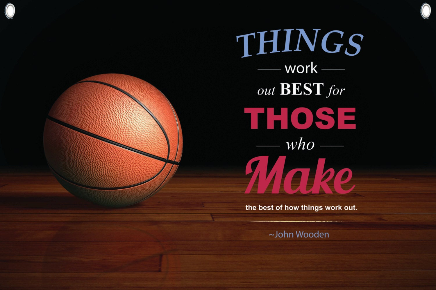 John Wooden Quote Canvas Banner Things Work Out