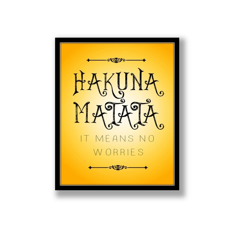 Printable Wall Art Hakuna Matata Print by DixieDesignStudio
