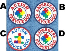 Autism Aspergers Service Dog Patch Size 3 inch Round Danny & LuAnns Embroidery