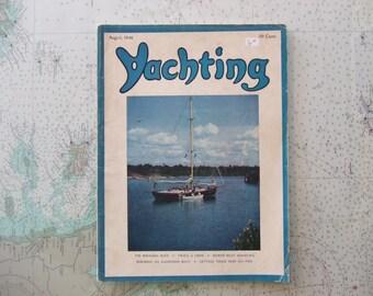 Yachting Magazine ~ August, 1946