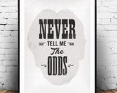 Han Solo poster, Han Solo quote, Star Wars print, Star Wars poster art, Funny quote, typographic print, Letterpress quote, Star wars quote,