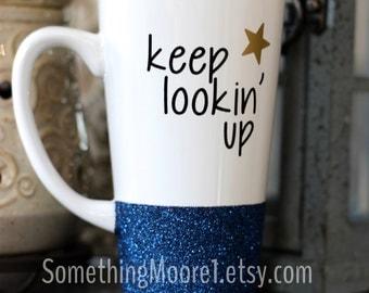 Keep Lookin' Up - Glitter Mug