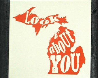 Look About You Michigan - Stretched Canvas Print