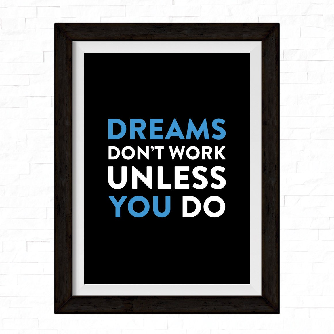 a3 dreams don 39 t work unless you do motivational by printmotive. Black Bedroom Furniture Sets. Home Design Ideas