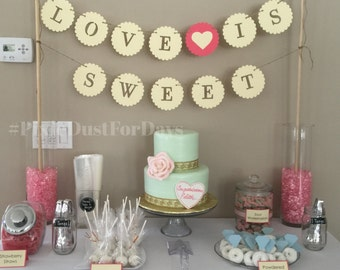 Love is Sweet Banner, Wedding Banner, Bridal Shower Banner, Birthday Banners, Customized Banners