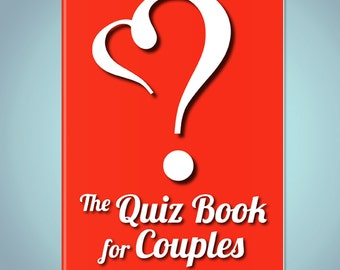 The Quiz Book for Couples - Get to know your partner with games, quizzes, and rewards!