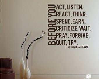 Before You Act Wall Decal Quote Ernest Hemingway - Vinyl Wall Words