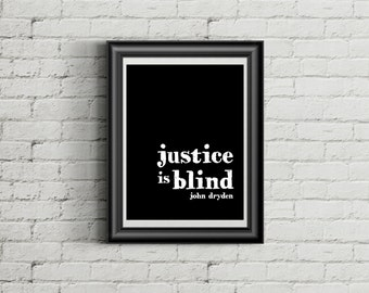 Justice is Blind - Law School Graduation Gift - Lawyer Gifts - Gifts for Lawyers - Attorney Gifts - Legal Quote - Wall Art - Law Office Art