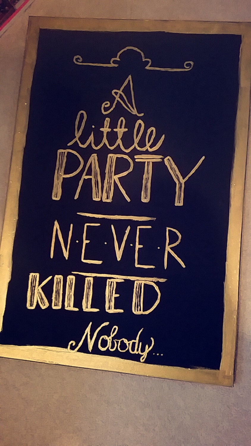 a little party never killed nobody canvas by justcraftinaround22. Black Bedroom Furniture Sets. Home Design Ideas