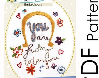 Embroidery Pattern - PDF- You are Lucky