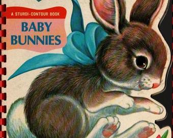Baby Bunnies a Sturdi-Contour Book - 1966 - Vintage Book