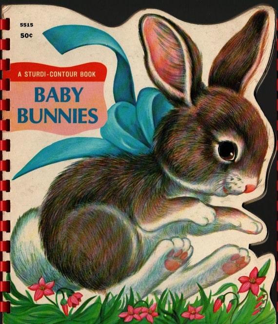 Baby Bunnies a Sturdi-Contour Book + 1966 + Vintage Kids Book