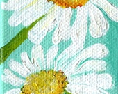 White Shasta Daisy Painting on Aqua Original on canvas, mini easel, acrylics miniature painting, Daisies Painting