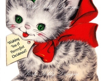 Wishing You A Perrrrrect Christmas Little Kitten 1940's Vintage Digital Download Printable Image (458)