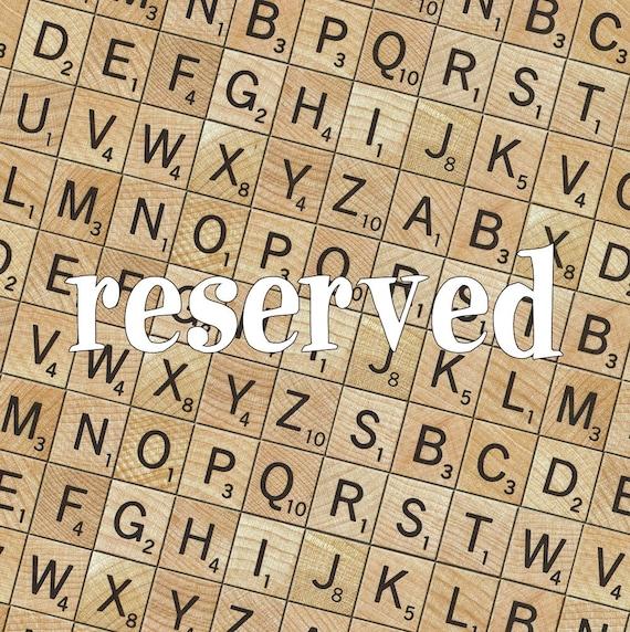 RESERVED for msabatasso CUSTOM Scrabble Saying