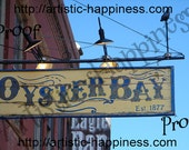 Deadwood, SD - Oyster Bay Sign - 8 x 10 - Limited Edition