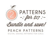 Choose ANY 2 PATTERNS Bundle and Save on 2 Peach Patterns PDF sewing patterns for toddlers girls clothes
