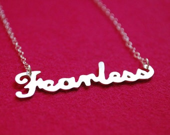 Word Necklace: Fearless--Hand Cut Recycled Silver on Chain