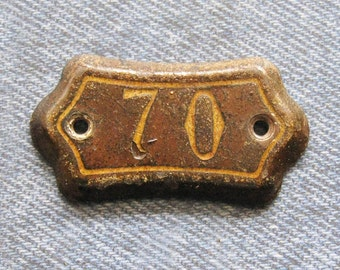 Antique Number 70 Tag Plate Mid 1800's Medieval Rustic Relic New England Church Pew Marker Diy Jewelry Art Repurpose