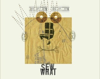 Sew What Collage Print