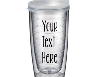 Personalized Tumbler 16oz - Customized With Your Favorite Quote or Saying.