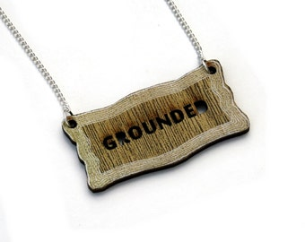 Inspirational 'Grounded' Necklace, Wood Jewelry