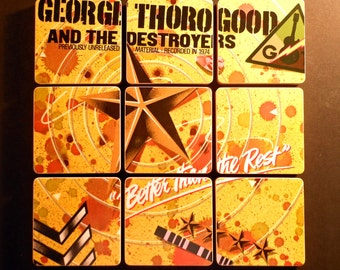 Geroge Thorogood & the Destroyers wood coasters and record bowl, recycled Better Than The Rest music album