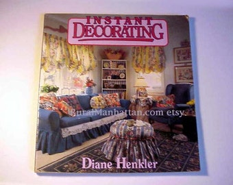 Instant Decorating Book Home Decor Interior Design Architecture Home Furnishings Seasonal English Country Rustic Neoclassic Traditional