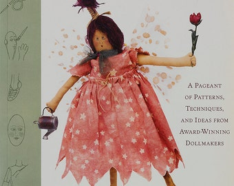 Doll book, Crafting Cloth Dolls by Miriam Christensen Gourley Soft cover