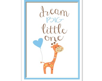 Dream Big Little One, Giraffe Nursery Art Print, Your Color Choice, Toddlers Room, Boys Girls Nursery Decor