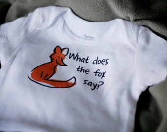 What Does the Fox Say Baby Bodysuit (sizes newborn to 24 months)