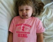 """TODDLER 2T-5/6T """"Obstinate, Headstrong Girl"""" Jane Austen quote made to order white pink girls"""