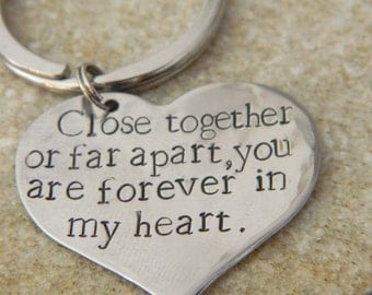 Close Together or Far Apart, You are Forever in my Heart Stainless Steel Heart Keychain