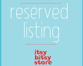 reserved listing for Ivy