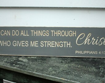 I Can Do All Things Through Christ Who Gives Me Strength Philippians Rustic Wooden Sign - 8x30 Carved Engraved Bible Verse Sign