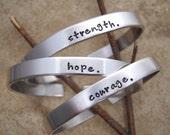 Strength bracelet - Hope - Courage bracelet - Be Brave - Strong - Custom word - Personalized Name - Adjustable skinny cuff - ONE Aluminum
