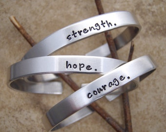 Strength bracelet - Hope - Courage bracelet - Be Brave - Strong - Custom word - Inspirational jewelry - Adjustable aluminum cuff