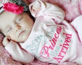 Princess Has Arrived Gown or Bodysuit...Take Home Newborn Girl...Pink Newborn Gown