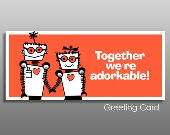 Adorkable Card, dork Valentine card, dork love, robot love, geek love, nerd love, dork anniversary, dork birthday, Valentine for him, funny