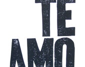 LINOCUT PRINT - Te amo means I love you LETTERPRESS black typography valentine Spanish poster 8x10